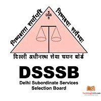 DSSSB Recruitment 2020 PRT, Nursery Teacher & JE Posts Out 778 Vacancies Notified for Assistant Teacher and JE Posts