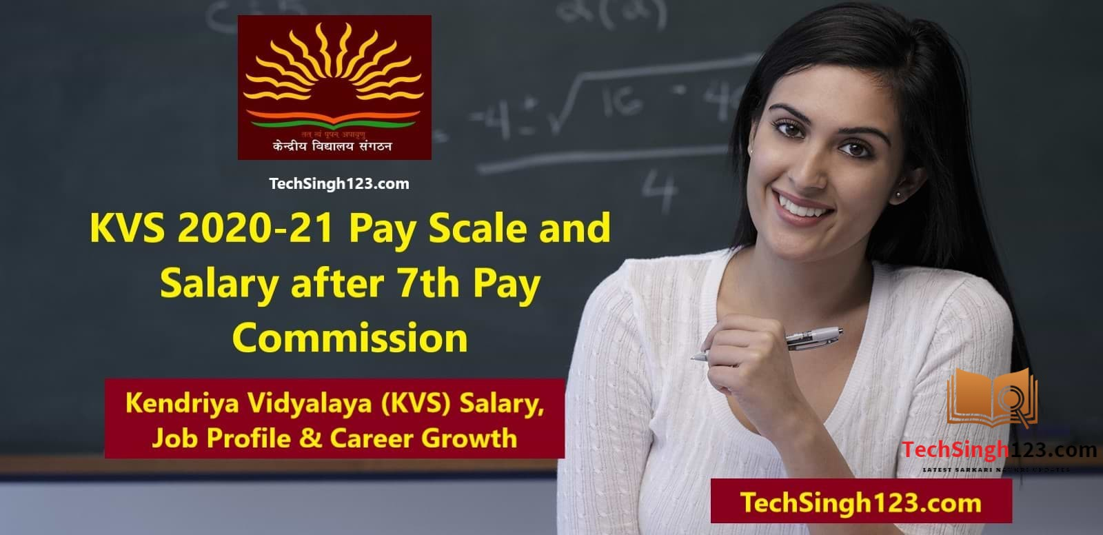 KVS 2020-21 Pay Scale and Salary after 7th Pay Commission   KVS 2020 PGT/TGT/PRT Teacher's Salary after 7th Pay Commission: Get the detailed information about the pay scale and salary structure Kendriya Vidyalaya (KVS) Salary, Job Profile