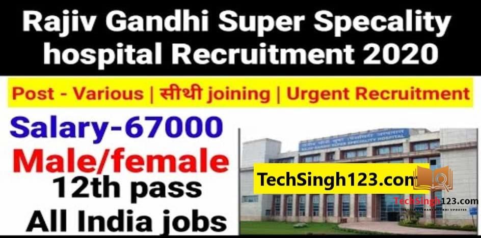 RGSSH Recruitment 2020 RGSS Hospital Recruitment 2020 Rajiv Gandhi Hospital Delhi Recruitment 2020